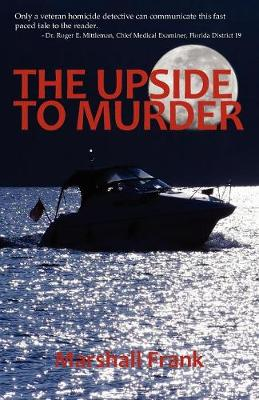 The Upside to Murder (Paperback)