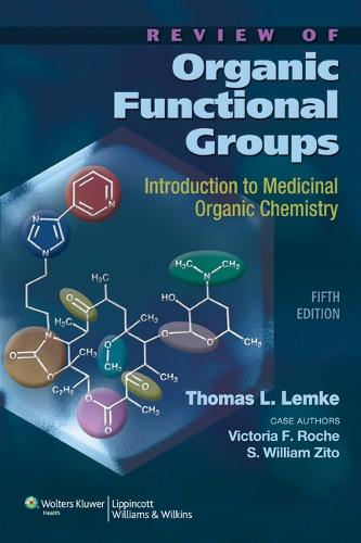 Review of Organic Functional Groups: Introduction to Medicinal Organic Chemistry (Paperback)