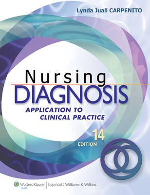 Nursing Diagnosis: Application to Clinical Practice (Paperback)