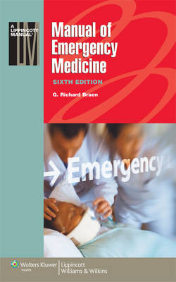 Manual of Emergency Medicine - Lippincott Manual Series (Paperback)
