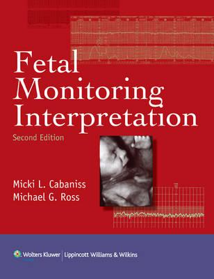 Fetal Monitoring Interpretation (Hardback)