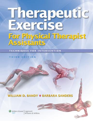 Therapeutic Exercise for Physical Therapy Assistants: Techniques for Intervention (Paperback)