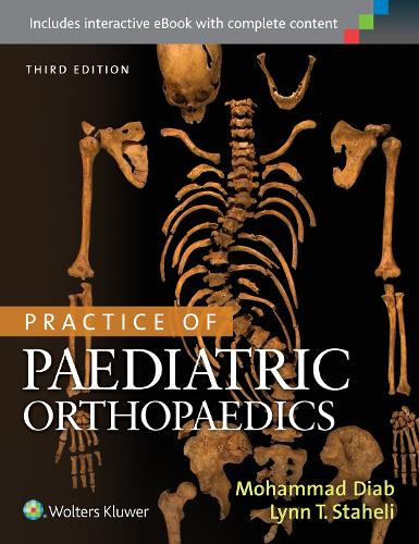 Practice of Paediatric Orthopaedics (Hardback)