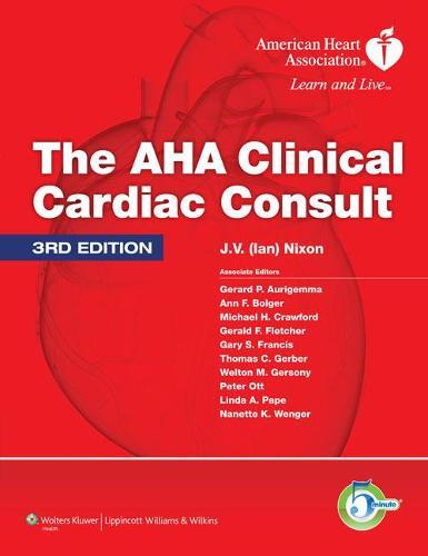 The AHA Clinical Cardiac Consult - The 5-Minute Consult Series (Hardback)