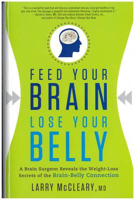 Feed Your Brain Lose Your Belly (Hardback)