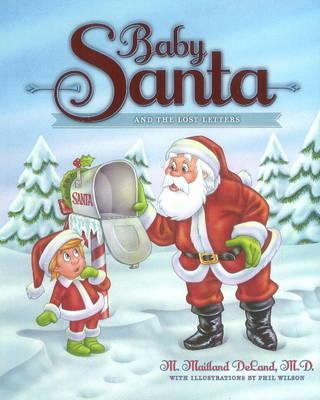 Baby Santa & the Lost Letters (Hardback)