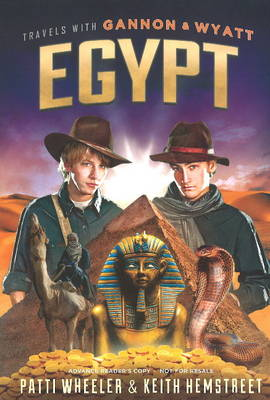 Travels with Gannon and Wyatt: Egypt (Hardback)