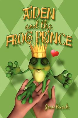 Aiden and the Frog Prince (Paperback)