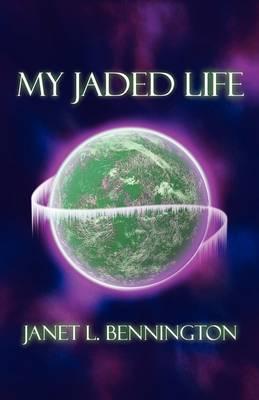 My Jaded Life (Paperback)