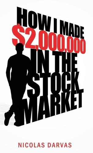 How I Made $2,000,000 in the Stock Market (Hardback)
