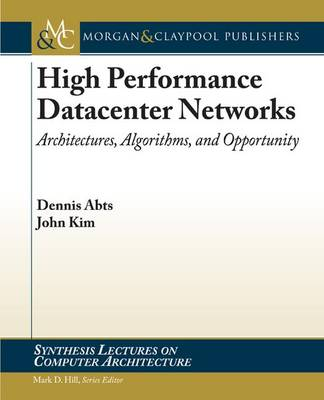 High Performance Networks: From Supercomputing to Cloud Computing - Synthesis Lectures on Computer Architecture (Paperback)