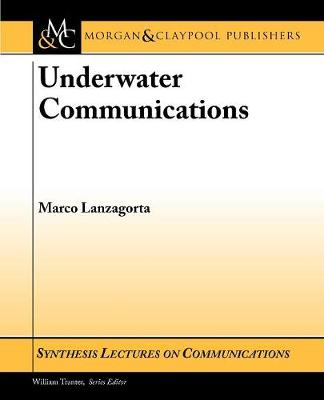 Underwater Communications - Synthesis Lectures on Communications (Paperback)