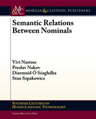 Semantic Relations Between Nominals - Synthesis Lectures on Human Language Technologies (Paperback)