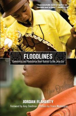Floodlines: Community and Resistance from Katrina to the Jena Six (Paperback)