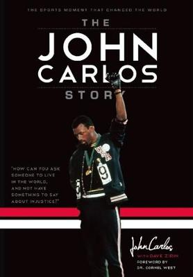 The John Carlos Story (Hardback)