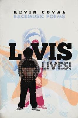 L-vis Lives: Racemusic Poems (Paperback)