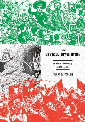 The Mexican Revolution: A Short Introduction (Paperback)