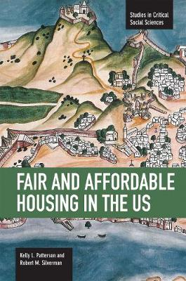 Fair And Affordable Housing In The Us: Trends, Outcomes, Future Directions: Studies in Critical Social Sciences, Volume 33 - Studies in Critical Social Sciences (Paperback)