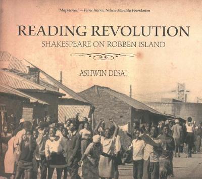 Reading Revolution: Shakespeare on Robben Island (Paperback)