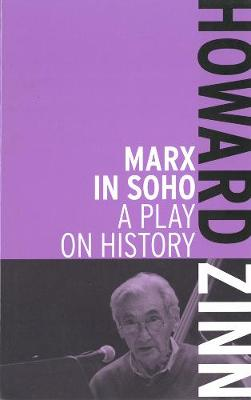 Marx In Soho: A Play on History (Paperback)