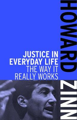 Justice In Everyday Life: The Way it Really Works (Paperback)