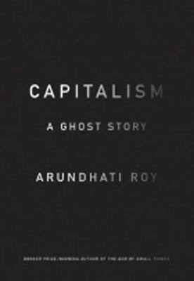 Capitalism: A Ghost Story (Paperback)