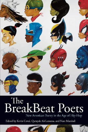 The Breakbeat Poets: New American Poetry in the Age of Hip-Hop (Paperback)