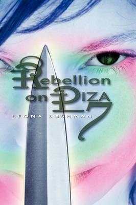 Rebellion on Piza 7 (Hardback)