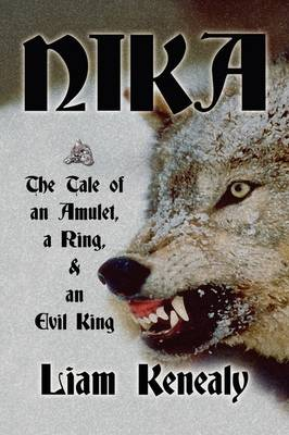 Nika: The Tale of an Amulet, a Ring, and an Evil King (Hardback)