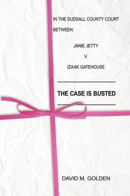 The Case Is Busted (Hardback)