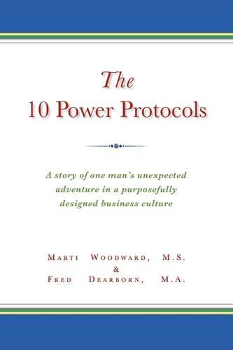 The 10 Power Protocols (Paperback)