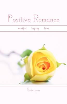 Positive Romance (Hardback)