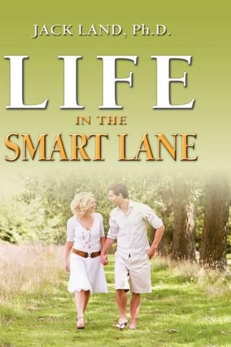Life in the Smart Lane (Hardback)