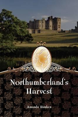 Northumberland's Harvest (Hardback)