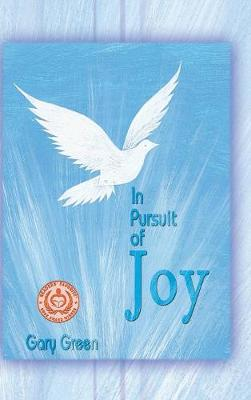 In Pursuit of Joy (Hardback)