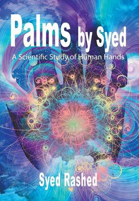 Palms by Syed: A Scientific Study of Human Hands (Hardback)