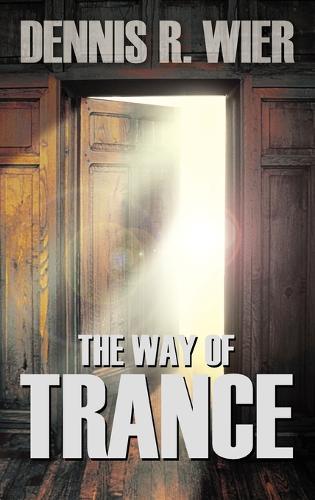 The Way of Trance (Hardback)