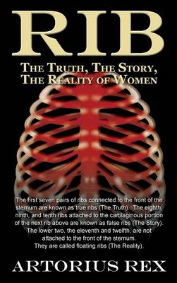 Rib the Truth, the Story, the Reality of Women (Hardback)