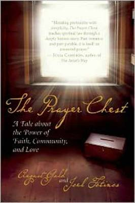 The Prayer Chest: A Tale About the Power of Faith, Community, and Love (Paperback)