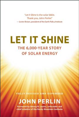 Let it Shine: The 6,000-Year Story of Solar Energy (Hardback)