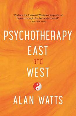 Psychotherapy East and West (Paperback)