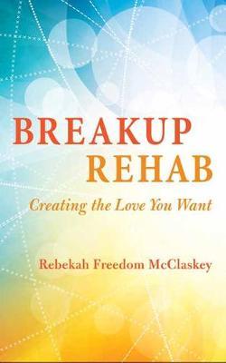 Breakup Rehab (Paperback)