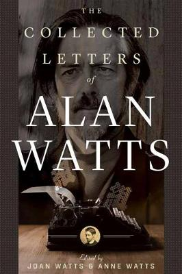 The Collected Letters of Alan Watts (Paperback)