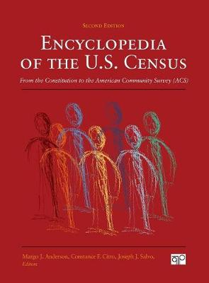 Encyclopedia of the U.S. Census: From the Constitution to the American Community Survey (Hardback)