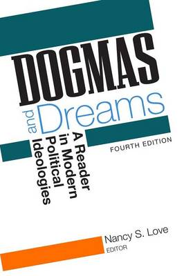 Dogmas and Dreams: A Reader in Modern Political Ideologies (Paperback)