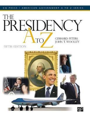 The Presidency A to Z (Hardback)