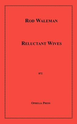 Reluctant Wives (Paperback)
