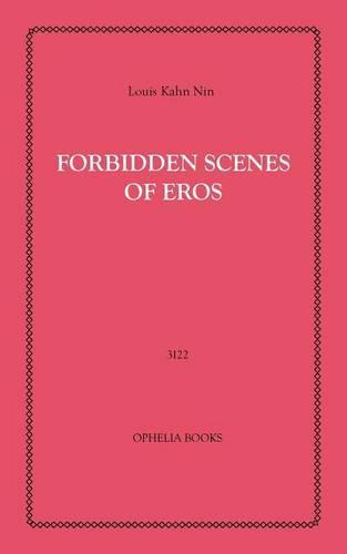 Forbidden Scenes of Eros (Paperback)