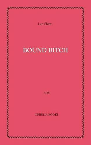 Bound Bitch (Paperback)