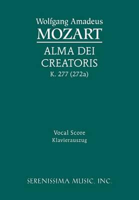 Alma Dei Creatoris, K. 277 (272a) - Vocal Score (Paperback)